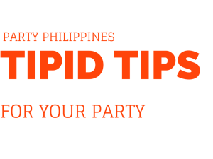 Tipid Tips For Your Party