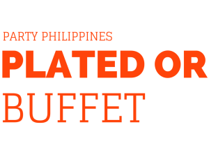 Party Philippines: Plated Or Buffet?